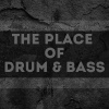 The Place Of Drum & Bass