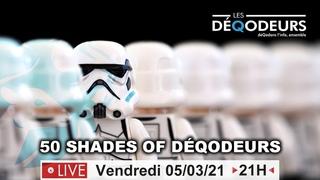 50 shades of DéQodeurs