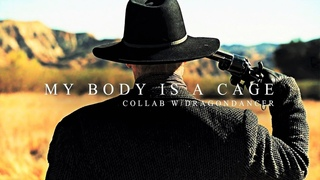 Multifandom l My Body Is A Cage (collab w/ Dragondancer)