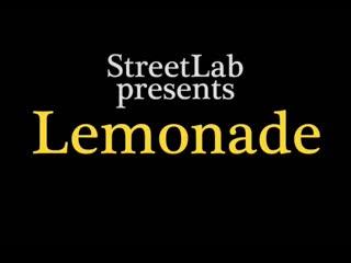 Streetlab: Lemonade