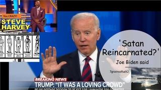 Satan Reincarnated, Joe Biden said  7grainsofsalt2