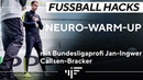 Fußball Hacks: Bundesliga-Profi zeigt Neuro Warm Up | iM Football