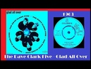 The Dave Clark Five - Glad All Over (Vinyl New Audio)
