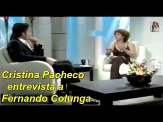 Fernando Colunga Entrevistado por Cristina Pacheco